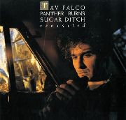 FALCO, TAV -& THE PANTHER BURNS- - SUGAR DITCH REVISITED/SHAKE RAG (2L