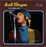 MORGAN, SCOTT - THREE CHORDS AND A CLOUD OF DUST (3