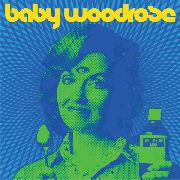 BABY WOODROSE - LIGHT UP YOUR MIND