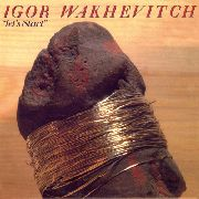 WAKHEVITCH, IGOR - LET'S START