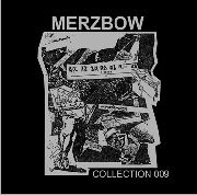 MERZBOW - COLLECTION 009