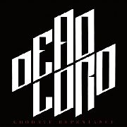 DEAD LORD - (BLACK) GOODBYE REPENTANCE