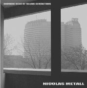 METALL, NICOLAS - GROWING IDEAS OF FALLEN GENERATIONS