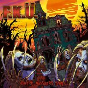 F.K.U. - WHERE MOSHERS DWELL