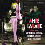 VARIOUS - AHBE CASABE (EXOTIC BLUES & RHYTHM,