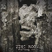 ZINC ROOM - SHIFTING SOIL