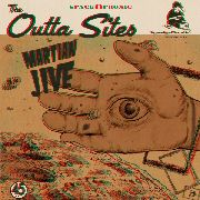 OUTTA SITES - MARTIAN JIVE/ONE TRACK MIND