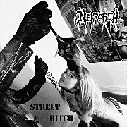 NEKROFILTH - STREET BITCH