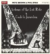 BROWN, PETE -& PHIL RYAN- - ARDOURS OF THE LOST RAKE (2CD)