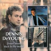 DEYOUNG, DENNIS - DESERT MOON/BACK TO THE WORLD