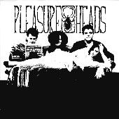 PLEASURE HEADS - SONG FOR GOD/CLOVE CIGARETTES
