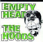 HOODS (USA/GARAGE) - EMPTY HEAD/ONE DIFFERENCE