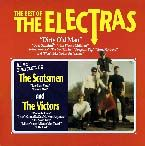 ELECTRAS/SCOTSMEN/VICTORS - THE BEST OF (THE SCOTTY STORY)
