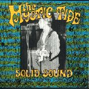 MYSTIC TIDE - SOLID SOUND, SOLID GROUND