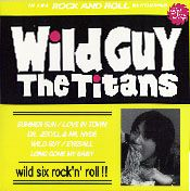 "TITANS - WILD GUY (10"")"