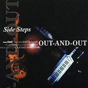 SIDE STEPS - OUT AND OUT