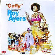 AYERS, ROY -UBIQUITY- - COFFY O.S.T. (120GR)