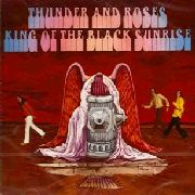 THUNDER AND ROSES - KING OF THE BLACK SUNRISE (GER)