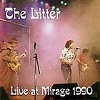 LITTER - LIVE AT MIRAGE 1990