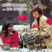 RENBOURN, JOHN/DORRIS HENDERSON - THERE YOU GO!
