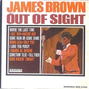 BROWN, JAMES - SINGS OUT OF SIGHT