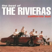 RIVIERAS - CALIFORNIA SUN: BEST OF RIVIERAS