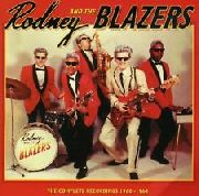 RODNEY & THE BLAZERS - COMPLETE RECORDINGS