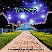 INSIDER - JAMMIN' FOR SMILING GOD