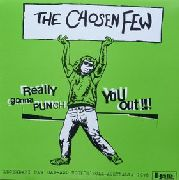 CHOSEN FEW - REALLY GONNA PUNCH YOU OUT!!! (2LP)