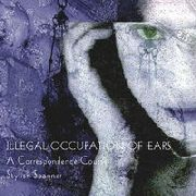 CONTAGIOUS ORGASM - ILLEGAL OCCUPATION OF EARS