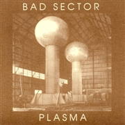 BAD SECTOR - PLASMA