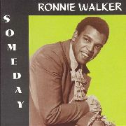 WALKER, RONNIE - SOMEDAY