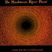 MUSHROOM RIVER BAND - MUSIC FOR THE WORLD BEYOND