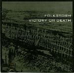 FOLKSTORM - VICTORY OR DEATH