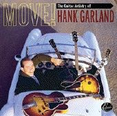 GARLAND, HANK - MOVE! GUITAR ARTISTERY OF...(2CD)