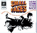 SMALL FACES - HERE COMES THE NICE