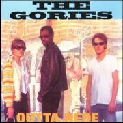 GORIES - OUTTA HERE