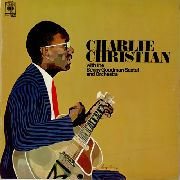CHRISTIAN, CHARLIE - WITH THE BENNY GOODMAN SEXTET