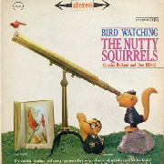 NUTTY SQUIRRELS - BIRD WATCHING
