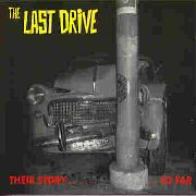 LAST DRIVE - THEIR STORY......SO FAR