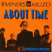MINERS OF MUZO - ABOUT TIME