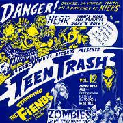 FIENDS - TEEN TRASH VOL. 12