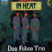 FELICE, DEE -TRIO- - IN HEAT