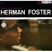 FOSTER, HERMAN - HAVE YOU HEARD HERMAN FOSTER