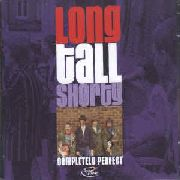 LONG TALL SHORTY - COMPLETELY PERFECT (2LP)