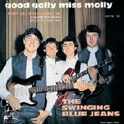 SWINGING BLUE JEANS - GOOD GOLLY, MISS MOLLY! (+3)