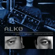 ALK0 - MUSIC UNDER INTOXICATION