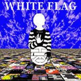 WHITE FLAG - T IS FOR TWENTY