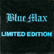 BLUE MAX - LIMITED EDITION