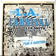 L.A. CARNIVAL - WOULD LIKE TO POSE A QUESTION (2LP)